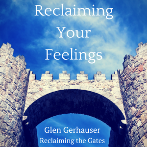 Reclaiming Your Feelings